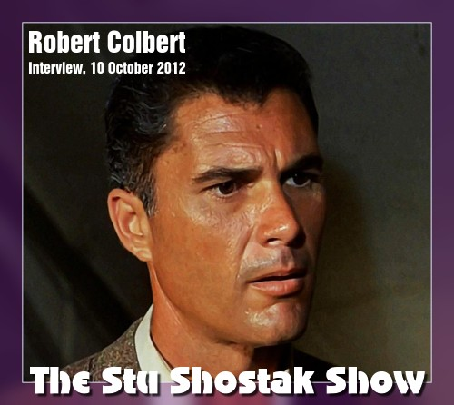 Robert Colbert interview on the Stu Shostak radio show