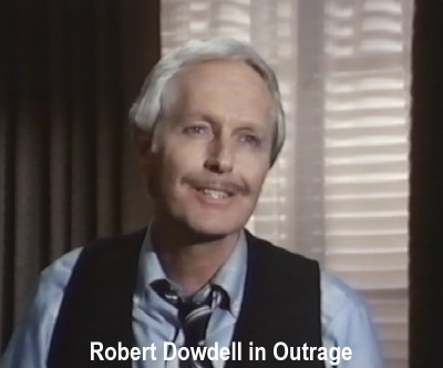 Robert Dowdell in Outrage