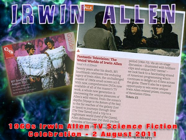 BFI Celebration of the 1960's Irwin Allen science fiction television series