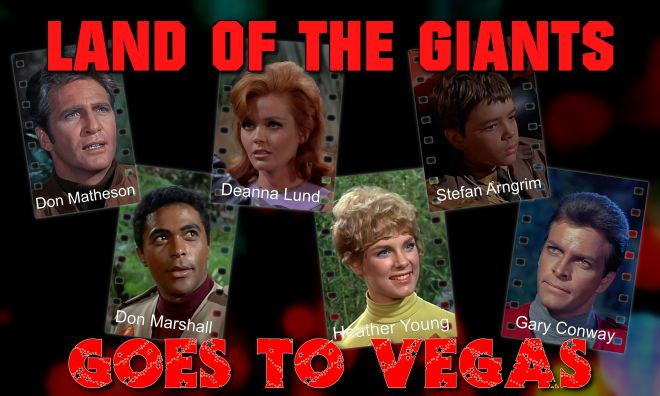 Land of the Giants goes to Las Vegas