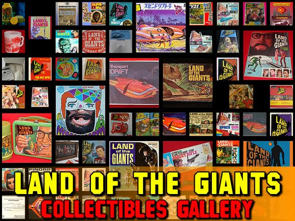 Land of the Giants Collectibles Gallery
