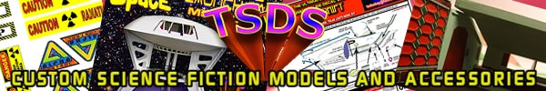 TSDS Custom Science Fiction Models and Accessories