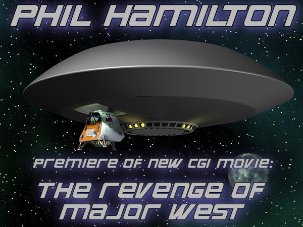 Lost in Space: The Revenge of Major West produced by Phil Hamilton