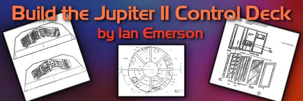 Build the Jupiter II Control Deck by Ian Emerson