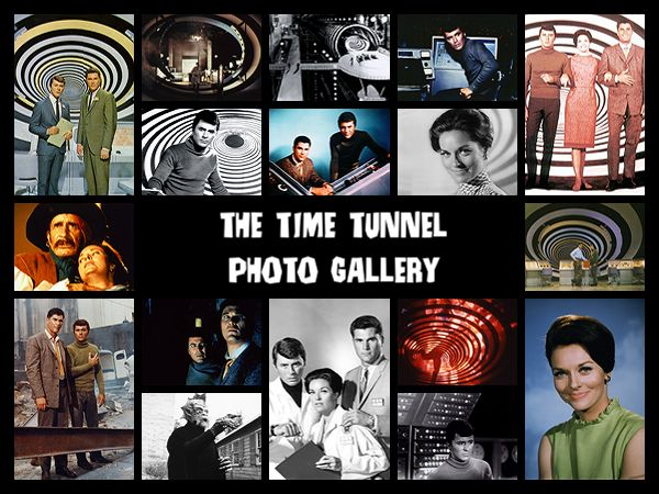 The Time Tunnel Photo Gallery