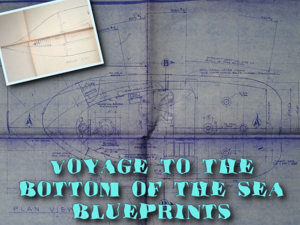 Voyage to the Bottom of the Sea Blueprints